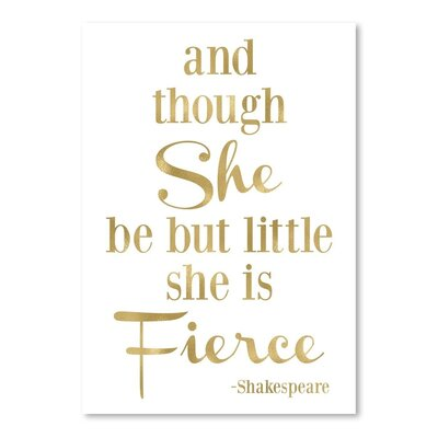 Americanflat 'Fierce Shakespeare Gold on White Print' by Amy Brinkman Typography