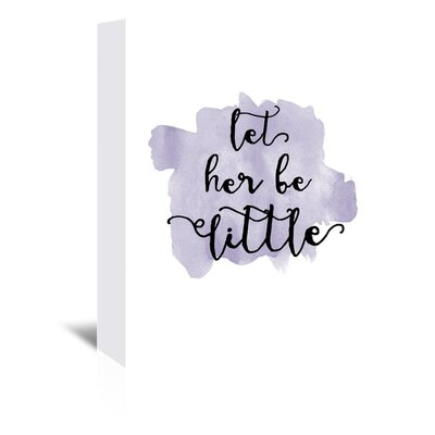 Americanflat 'Let Her Be Little Watercolour Lavender' by Amy Brinkman Typography Wrapped on Canvas