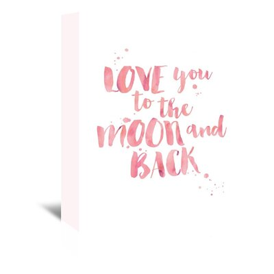 Americanflat 'Love You To Moon Back Watercolour Pink' by Amy Brinkman Typography Wrapped on Canvas