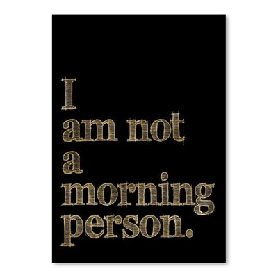 Americanflat 'I Am Not Morning Person' by Amy Brinkman Typography