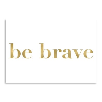 Americanflat 'Be Brave' by Amy Brinkman Typography