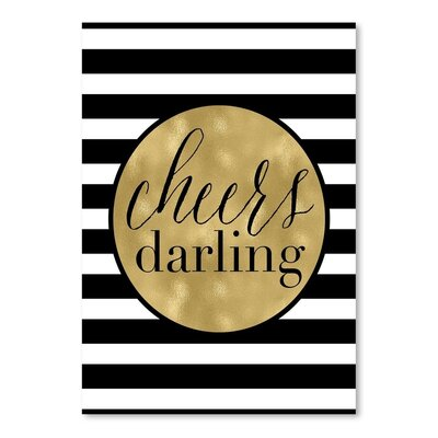 Americanflat 'Cheers Darling Stripe' by Amy Brinkman Graphic Art