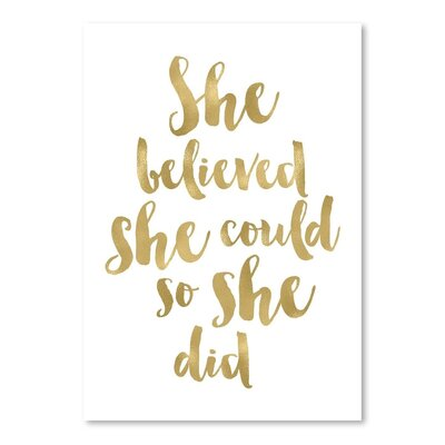 Americanflat 'She Believed She Could Gold on White' by Amy Brinkman Typography