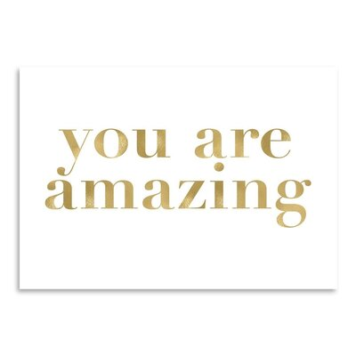Americanflat 'You Are Amazing' by Amy Brinkman Typography in White