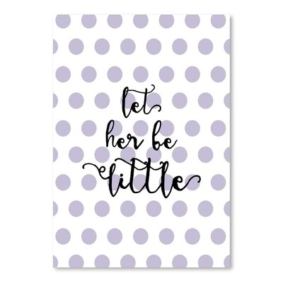 Americanflat 'Let Her Be Little Polkadots Lavender' by Amy Brinkman Typography