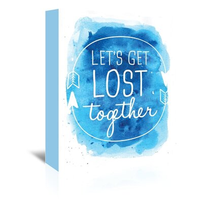 Americanflat 'Watercolour Let's Get Lost' by Jetty Printables Typography Wrapped on Canvas