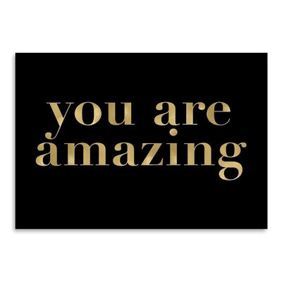 Americanflat 'You Are Amazing' by Amy Brinkman Typography in Black