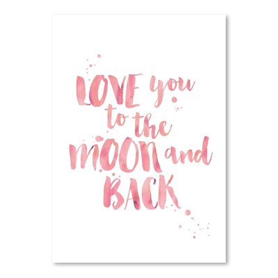 Americanflat 'Love You To Moon Back Watercolour Pink' by Amy Brinkman Typography