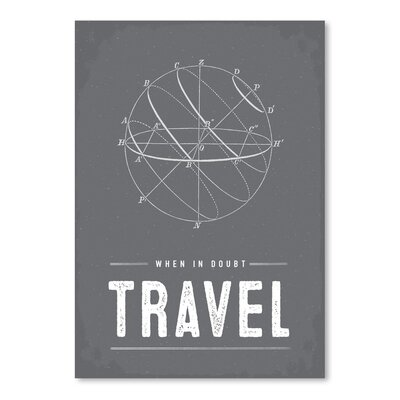 Americanflat 'Type When in Doubt Travel' by Brooke Witt Graphic Art