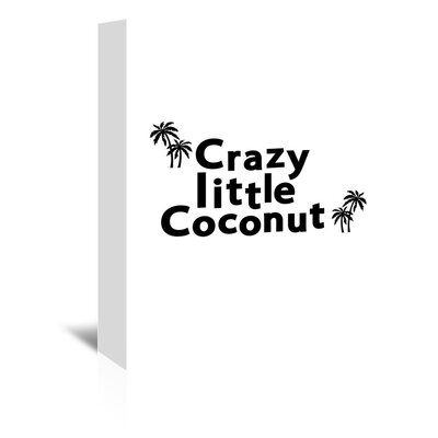 Americanflat 'Crazy Little Coconut' by Ashlee Rae Typography Wrapped on Canvas