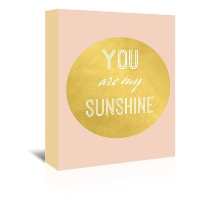 Americanflat 'You Are My Sunshine Gold' Graphic Art Wrapped on Canvas