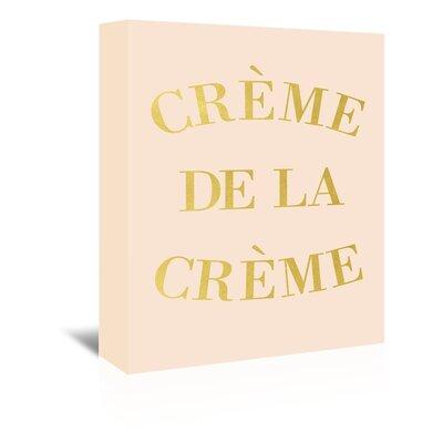 Americanflat 'Creme de la Creme' Typography Wrapped on Canvas