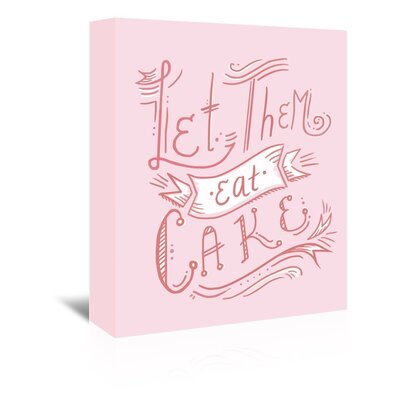Americanflat 'Letthemeatcake' by The Glass Mountain Typography Wrapped on Canvas