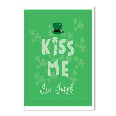 Americanflat 'Kiss Me Im Irish' by Ashlee Rae Graphic Art