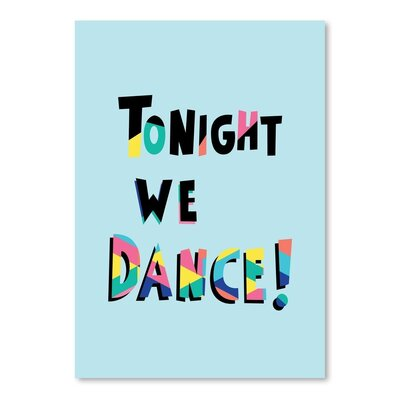 Americanflat 'Tonight We Dance' by Ashlee Rae Typography