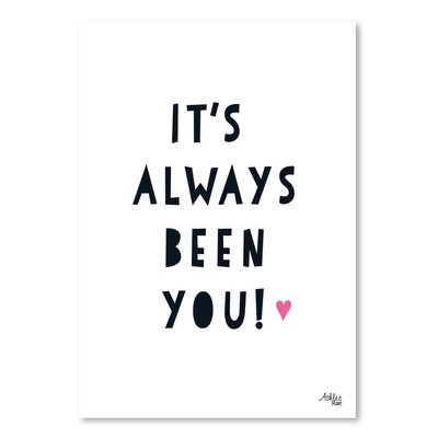 Americanflat 'Its Always Been You' by Ashlee Rae Typography
