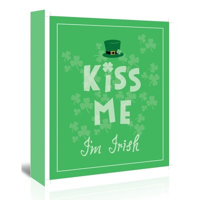 Americanflat 'Kiss Me Im Irish' by Ashlee Rae Typography Wrapped on Canvas