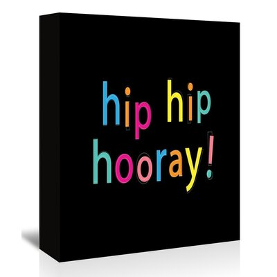 Americanflat 'Hip Hip Hooray' by Ashlee Rae Typography Wrapped on Canvas