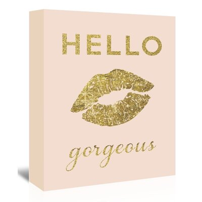 Americanflat 'Hello Gorgeous' Graphic Art Wrapped on Canvas