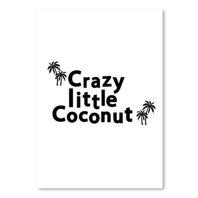Americanflat Crazy Little Coconut' by Ashlee Rae Typography