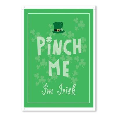 Americanflat 'Pinch Me Im Irish' by Ashlee Rae Typography