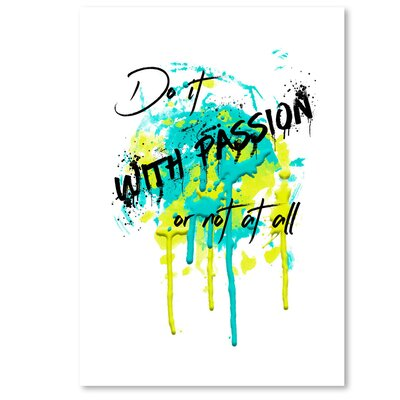 Americanflat 'Do It with Passion' by Melanie Viola Graphic Art