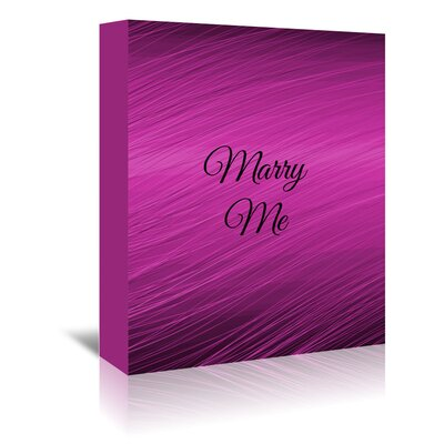 Americanflat Wonderful Dream Marry Me Wedding Typography Wrapped on Canvas