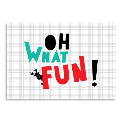 Americanflat Ashlee Rae 'Oh What Fun Christmas' by Ashlee Rae Typography