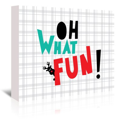 Americanflat 'Oh What Fun Christmas' by Ashlee Rae Typography Wrapped on Canvas