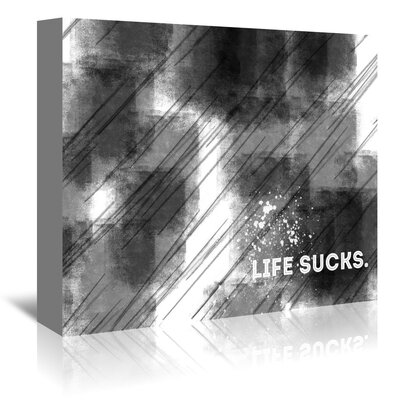 Americanflat 'Emotional Art Life Sucks' by Melanie Viola Graphic Art Wrapped on Canvas