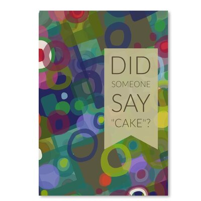 Americanflat Say Cake' by Marian Nixon Graphic Art