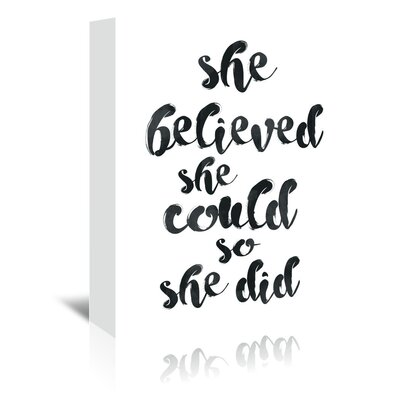 Americanflat 'She Believed She Could' by Pop Monica Typography Wrapped on Canvas
