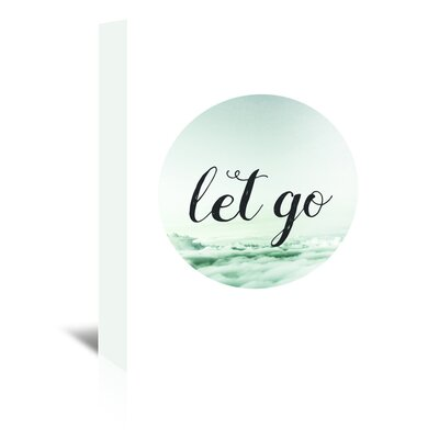 Americanflat 'Let Go' by Pop Monica Typography Wrapped on Canvas