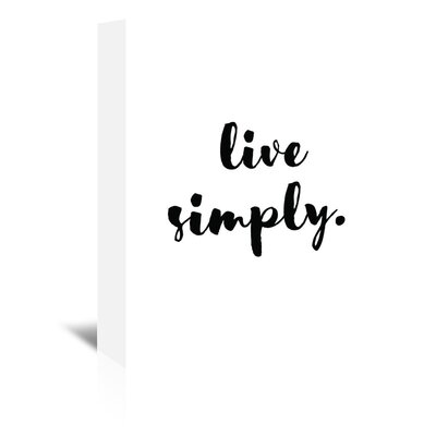 Americanflat 'Live Simply' by Pop Monica Typography Wrapped on Canvas
