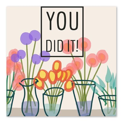 Americanflat 'You Did It' by Marian Nixon Graphic Art