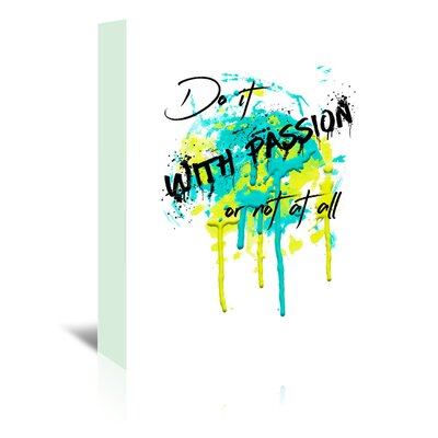Americanflat 'Do It with Passion' by Melanie Viola Typography Wrapped on Canvas