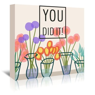 Americanflat 'You Did It' by Marian Nixon Graphic Art Wrapped on Canvas