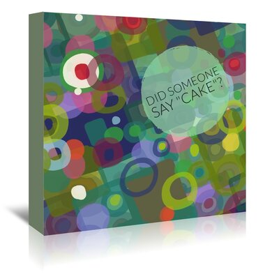 Americanflat 'Say Cake 2' by Marian Nixon Graphic Art Wrapped on Canvas