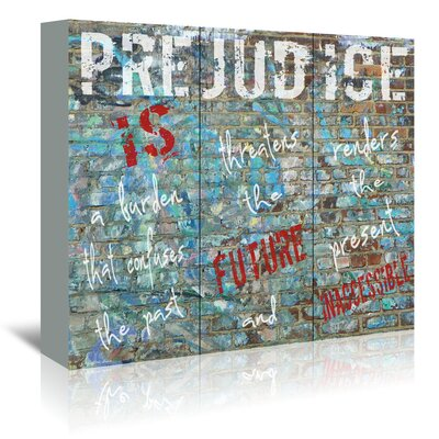 Americanflat 'Prejudice Is' by Graffi Tee Studios Typography Wrapped on Canvas