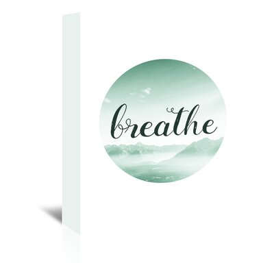 Americanflat 'Breathe' by Pop Monica Typography Wrapped on Canvas