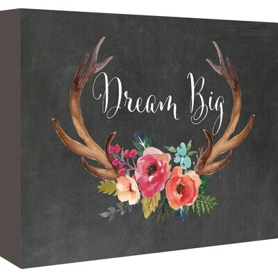 Americanflat 'Dream Big Antlers Chalkboard 01' by Amy Brinkman Graphic Art Wrapped on Canvas