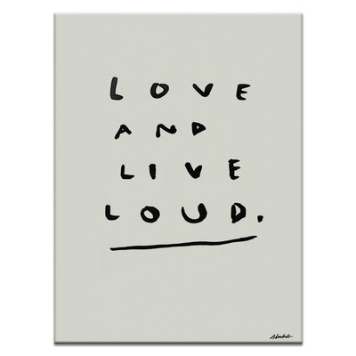Artist Lane 'Love and Live Loud' by Steve Leadbeater Typography on Wrapped Canvas