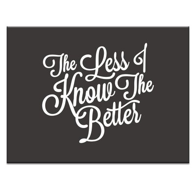 Artist Lane 'Less-I-Know' by Ayarti Typography Wrapped on Canvas