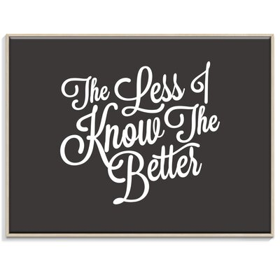 Artist Lane 'Less-I-Know' by Ayarti Framed Typography on Wrapped Canvas