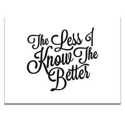 Artist Lane 'Less-I-Know 2' by Ayarti Typography on Wrapped Canvas