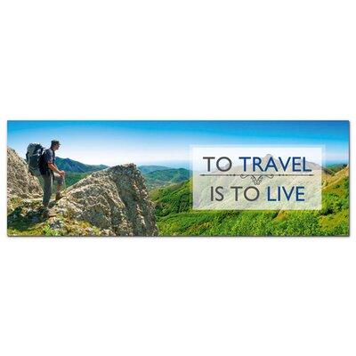 Graz Design Acrylglasbild To Travel is to live