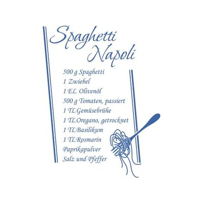 Graz Design Wandtattoo Rezept für Spaghetti Napoli