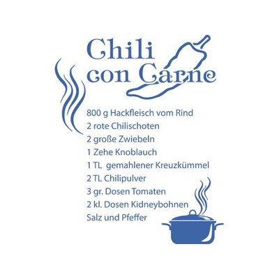 Graz Design Wandtattoo Rezept für Chili con Carne