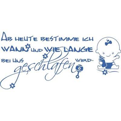 Graz Design Wandtattoo Ab heute bestimme ich, Baby