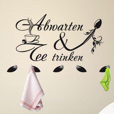Graz Design Garderobenhaken Abwarten & Tee trinken